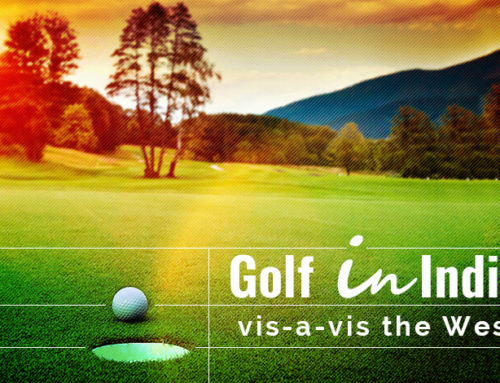 Golf in India vis-a-vis the West | Delhi Golf Society